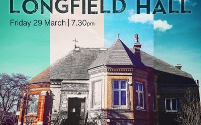 A Celebration of Longfield Hall