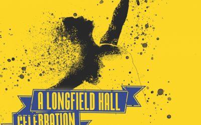 A Longfield Celebration