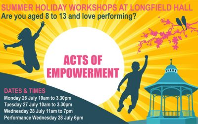 Acts of Empowerment Summer Holiday Workshops